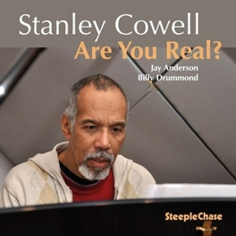 ARE YOU REAL STANLEY COWELL, CD