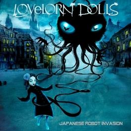 JAPANESE ROBOT.. -LTD- .. INVASION LOVELORN DOLLS, CD