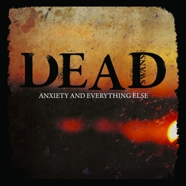 ANXIETY & EVERYTHING ELSE DEAD SWANS, LP