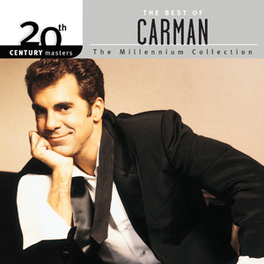 MILLENNIUM COLLECTION:.. .. 20TH CENTURY MASTERS CARMAN, CD
