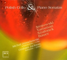 POLISH CELLO & PIANO SO.. ..SONATAS Audio CD, DMOCHOWSKI & JACKSON, CD