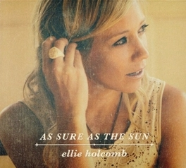 AS SURE AS THE SUN ELLIE HOLCOMB, CD