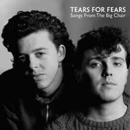 SONGS FROM THE BIG CHAIR TEARS FOR FEARS, CD