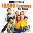 10.000 REASONS KIDS.. .....