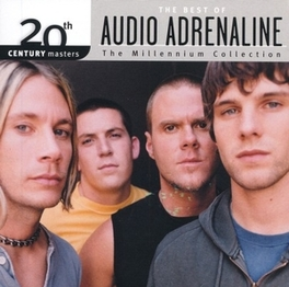 MILLENNIUM COLLECTION:.. .. 20TH CENTURY MASTERS // BEST OF AUDIO ADRENALINE, CD
