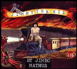 JIMMY THE KID JIMBO MATHUS, CD
