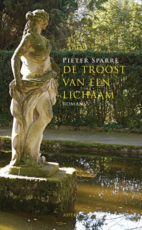 De troost van een lichaam Pieter Sparre, Paperback