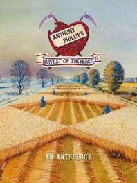 HARVEST OF THE HEART -.. .. AN ANTHOLOGY // DELUXE REMASTERED 5CD BOX SET ANTHONY PHILLIPS, CD
