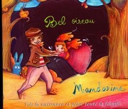 BEL OISEAU MANDARINE, CD