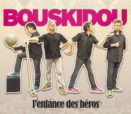 L'ENFANCE DES HEROS BOUSKIDOU, CD