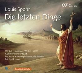 DIE LETZTEN DINGEN KAMMERCHOR STUTTGART Spohr, Louis, CD