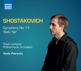 SYMPHONY NO.13 HUDDERSFIELD CHORAL SOCIETY D. SHOSTAKOVICH, CD