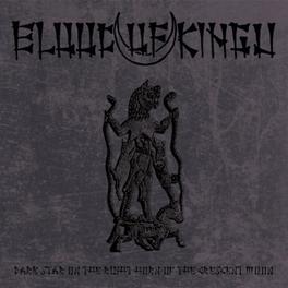 DARK STAR ON THE RIGHT.. .. HORN OF THE CRESCENT MOON BLOOD OF KINGU, Vinyl LP