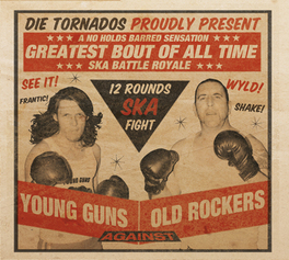 YOUNG GUNS AGAINST OLD.. .. ROCKERS TORNADOS, CD