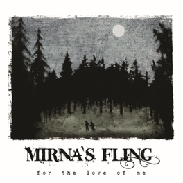 FOR THE LOVE OF ME -DIGI- MIRNA'S FLING, CD