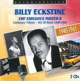 FABULOUS MISTER B BILLY ECKSTINE, CD