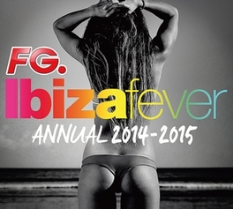 IBIZA FEVER ANNUAL.. .. 2014-2015 V/A, CD