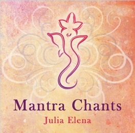 MANTRA CHANTS Julia Elena, CD