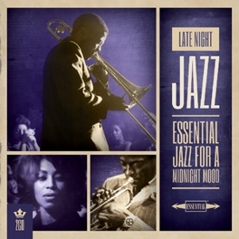 MY KIND OF MUSIC - LATE.. .. NIGHT JAZZ V/A, CD