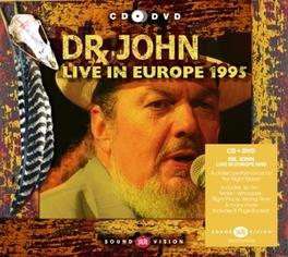 LIVE IN EUROPE -CD+DVD- 1995 RECORDED DR. JOHN, CD