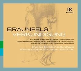 VERKUNDIGING MUNCHNER RUNDFUNKORCHESTER W. BRAUNFELS, CD