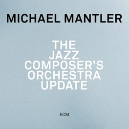JAZZ COMPOSER'S ORCHESTRA Michael Mantler, CD