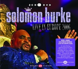 LIVE IN EUROPE.. -CD+DVD- .. 2006 SOLOMON BURKE, CD