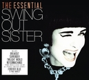 ESSENTIAL SWING OUT.. .. SISTER, DEFINITIVE SINGLE DISC COLLECTION