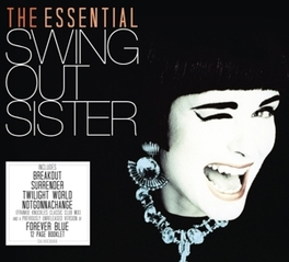 ESSENTIAL SWING OUT.. .. SISTER, DEFINITIVE SINGLE DISC COLLECTION SWING OUT SISTER, CD