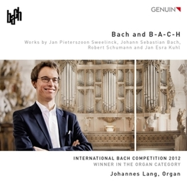 BACH AND B-A-C-H JOHANNES LANG, CD