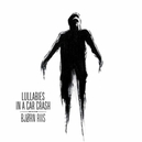 LULLABIES IN A CAR CRASH DEBUT SOLO ALBUM FROM AIRBAG'S LEAD GUITARIST