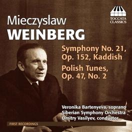 SYMPHONY NO.21 SIBERIAN S.O./VERONIKA BARTENYEVA M. WEINBERG, CD