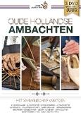 Oude hollandse ambachten,...