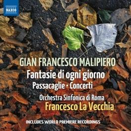 FANTASIE DI OGNI GIORNO SINFONICA DI ROMA G.F. MALIPIERO, CD