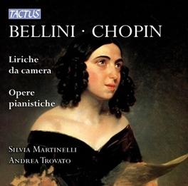 LIRICHE DA CAMERA TROVATO/MARTINELLI V. BELLINI, CD