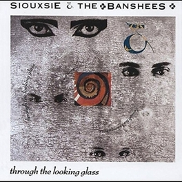 THROUGH THE.-REMAST/EXPAN .. LOOKING GLAS // INCL. 4 BONUS TRACKS SIOUXSIE & THE BANSHEES, CD