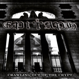 CRAWLING OUT OF THE CRYPT EPITAPH, CD