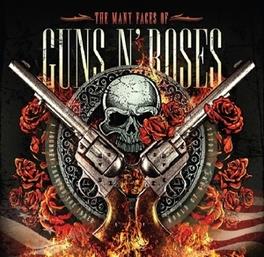 MANY FACES OF... THE MANY FACES OF GUNS N'ROSES GUNS N' ROSES.*V/A*, CD