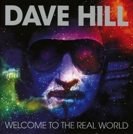 WELCOME TO THE REAL WORLD SOLO ALBUM OF 'DEMON' SINGER DAVE HILL, CD