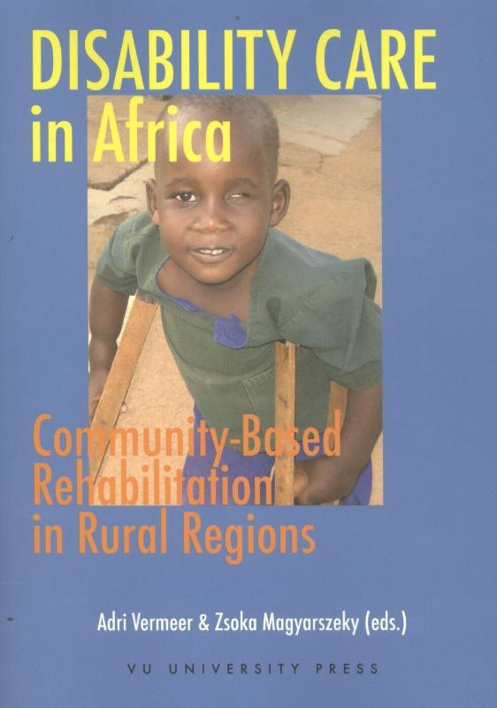 Disability care in Africa Community-Based Rehabilitation in Rural Regions, Paperback