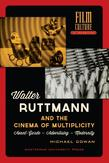 Walter Ruttmann and the...