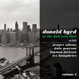AT THE HALF NOTE CLUB DONALD BYRD, CD