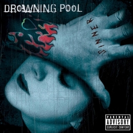 SINNER -DELUXE- INCL. BONUS CD DROWNING POOL, CD