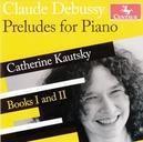 PRELUDES FOR PIANO KATHERINE KAUTSKY