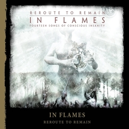 REROUTE TO.. -REISSUE- .. REMAIN IN FLAMES, CD