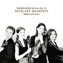 QUARTET OP.13/LYRIC SUITE TETZLAFF QUARTET