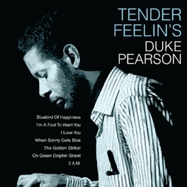 TENDER FEELIN'S DUKE PEARSON, CD