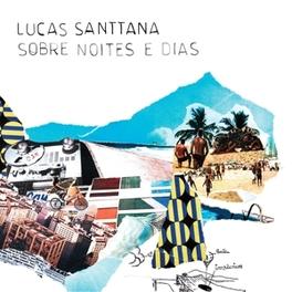 SOBRE NOITES E DIAS LUCAS SANTTANA, LP