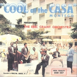 COOL AT THE CASA MONTEGO W/HIS CASA MONTEGO ORCHESTRA ERIC GRANT, Vinyl LP