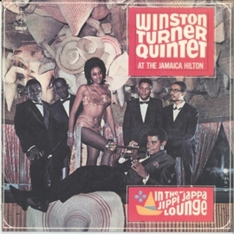 AT THE JAMAICA HILTON: IN THE JIPPI JAPPA LOUNGE TURNER, WINSTON-QUINTET-, Vinyl LP